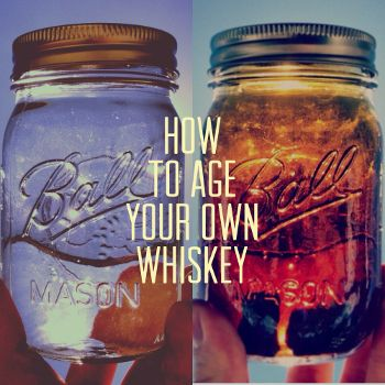 How to Age Whiskey