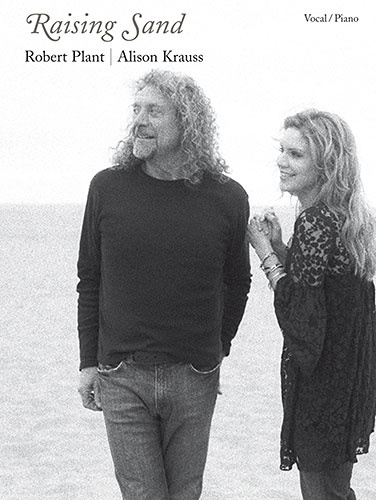 Robert Plant & Alison Krauss: Raising Sand - Piano, Vocal and Guitar. £14.95