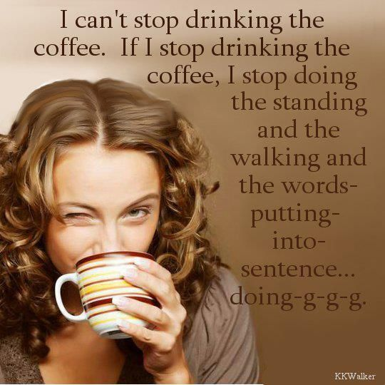 Lorelai Gilmore Quotes: If I Stop Drinking The Coffee I Stop Doing The Standing