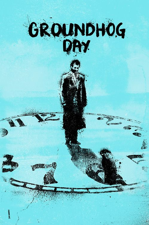 Groundhog Day - movie poster - Daniel Norris