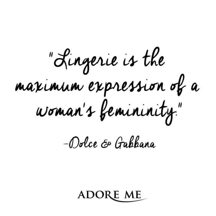"""""""Lingerie is the maximum expression of a woman's femininity"""" - Dolce & Gabbana"""