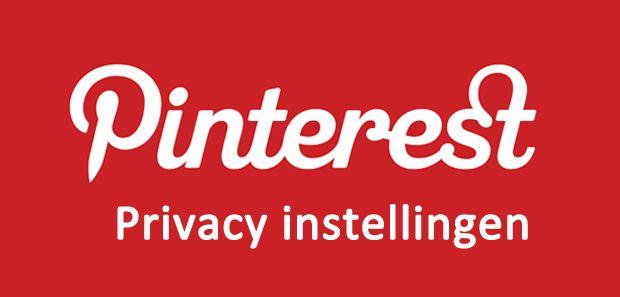 PINTEREST Handleidingen Handleiding privacy instellingen Pinterest