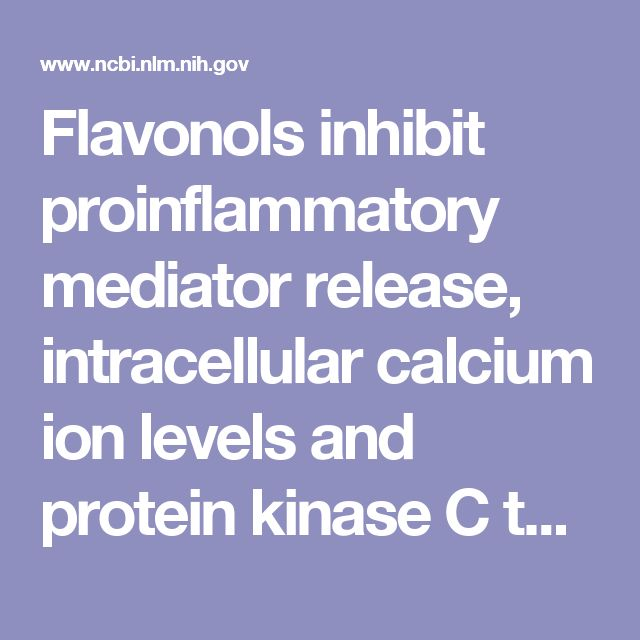 Flavonols inhibit proinflammatory mediator release, intracellular calcium ion levels and protein kinase C theta phosphorylation in human mast cells.  - PubMed - NCBI