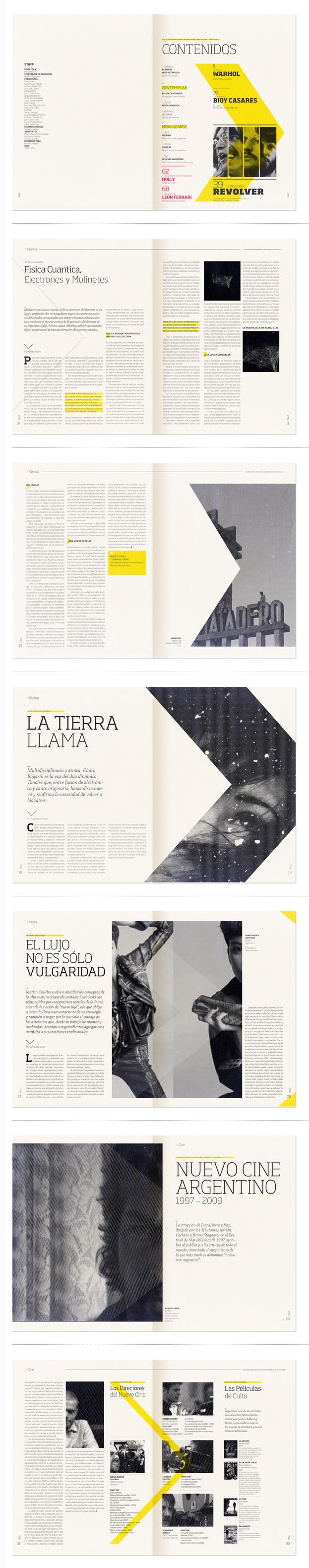 "I love the repeated use of this """" shape to create consistency and movement throughout the pages of this magazine design. The bold yellow color makes a big impact."