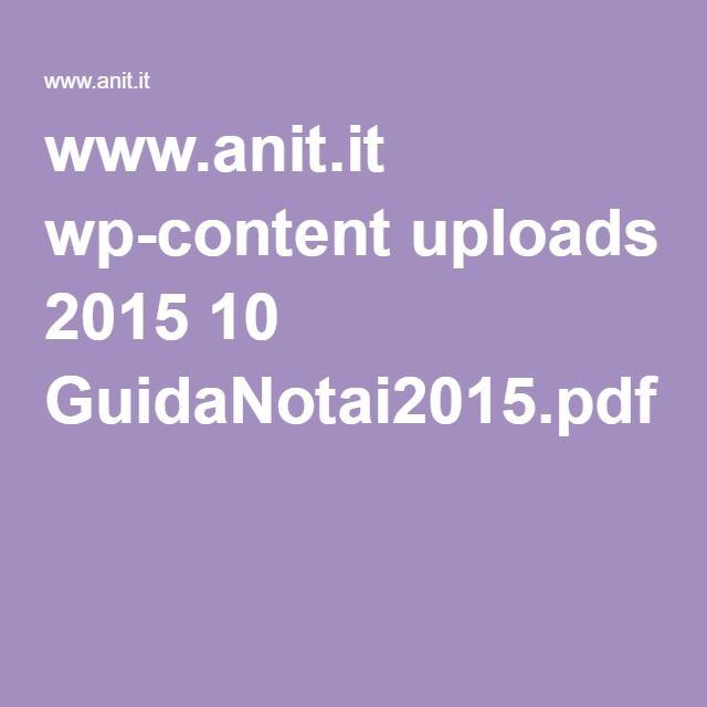 www.anit.it wp-content uploads 2015 10 GuidaNotai2015.pdf