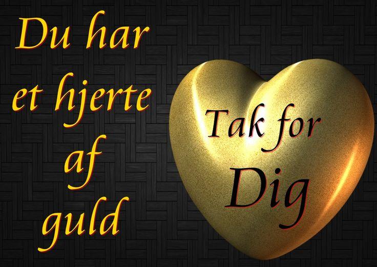 Tak, du har et hjerte af guld