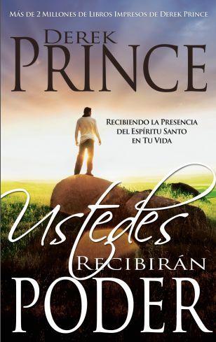 Derek Prince - Ustedes Recibiran Poder - Libros Cristianos Gratis Para Descargar