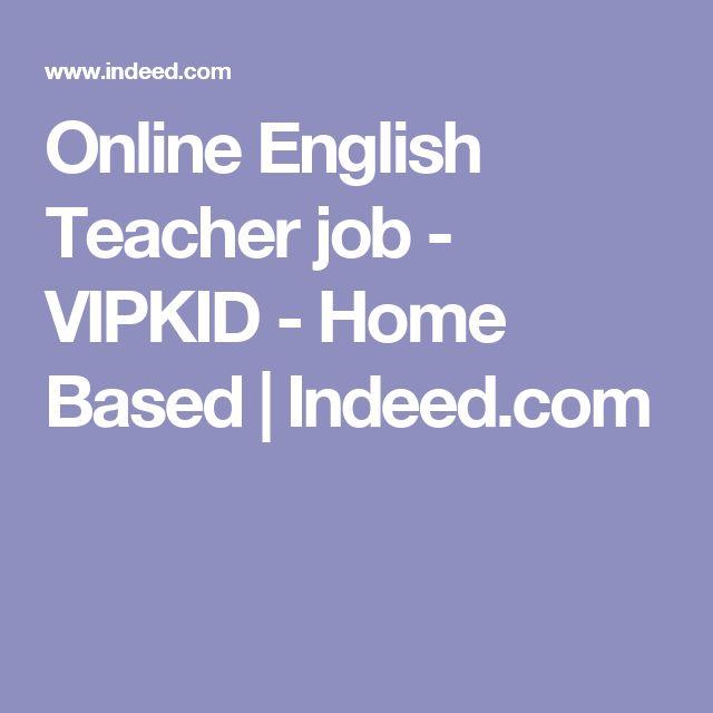 Online English Teacher job - VIPKID - Home Based | Indeed.com