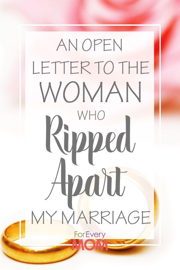 An Open Letter to the Woman Who Ripped Apart My Marriage | Divorce