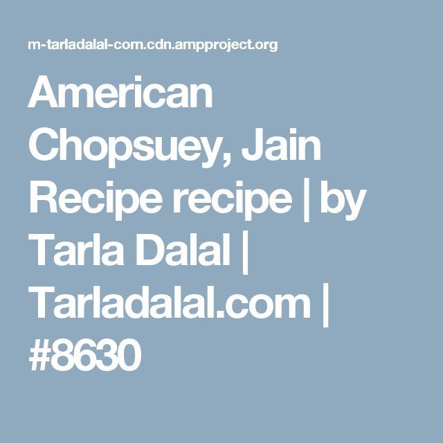recipe: jain american chopsuey recipe [35]