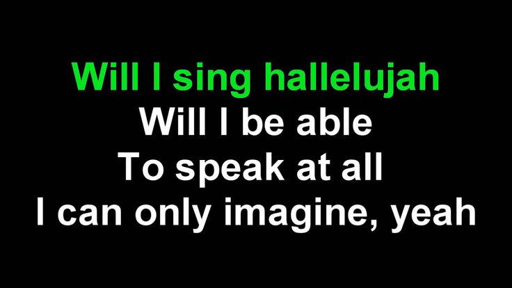 I Can Only Imagine by Mercy Me - karaoke
