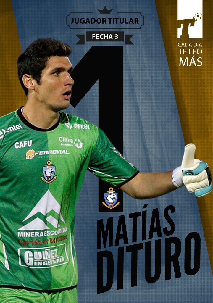 Matías Dituro fue el #JugadorTitular de la 3ª fecha y por eso se lleva la gráfica reservada sólo para los #capos! Felicitaciones al arquero del Puma!  Titular, cada día te leo más | www.titular.cl