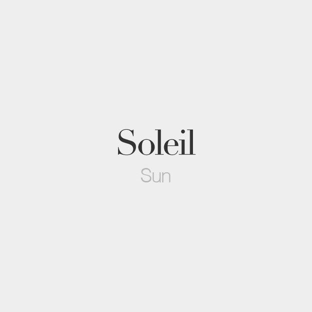 Tattoo Quotes Caption: Soleil (masculine Word)