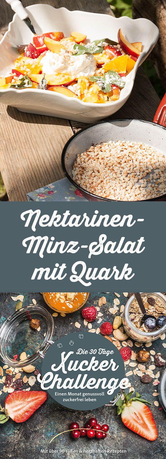 Nektarinen-Minz-Salat mit Quark Zutaten (für 2 Personen) 4 Nektarinen, geviertelt 5 Stiele frische Minze, gezup' 4 EL Mandelsplitter, etwas Zitronensa' Schalenabrieb einer halben Bio-Zitrone 1 EL Xucker Bronxe 250 g Bio Quark Mehr zuckerfreie Rezepte in der Xucker-Challenge: https://blog.xucker.de/die-30-tage-xucker-challenge/