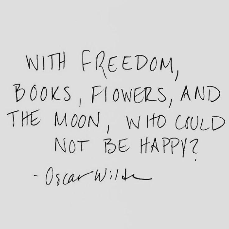 #OscarWilde #quote #freedom #books #flowers #moon #writing #motivation #goal #inspiration #you #author #fiction #poetry #emotions #write www.writersrelief.com