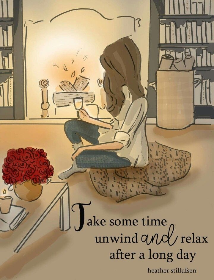 ...unwind and relax...