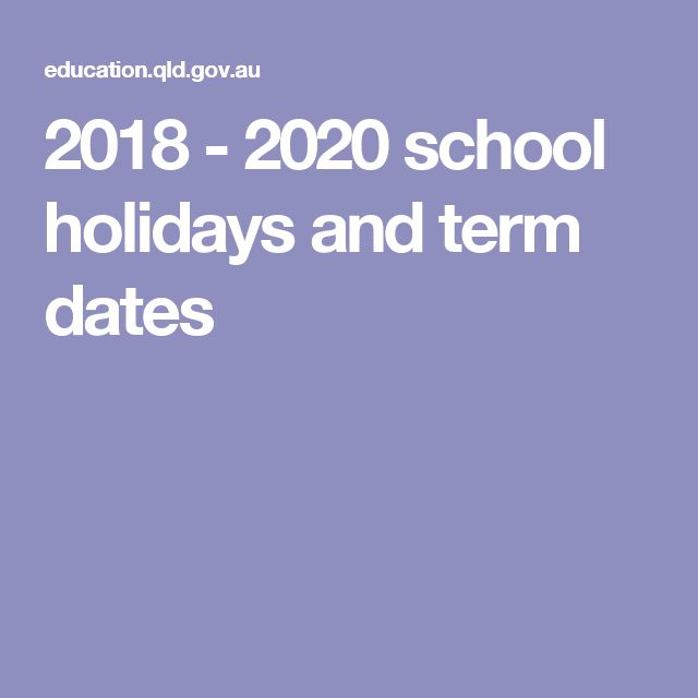 2018 - 2020 school holidays and term dates