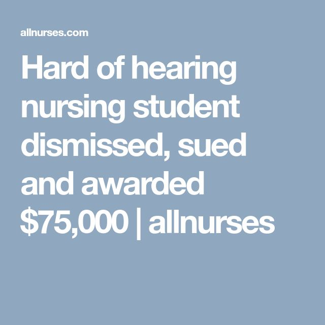Hard of hearing nursing student dismissed, sued and awarded $75,000 | allnurses