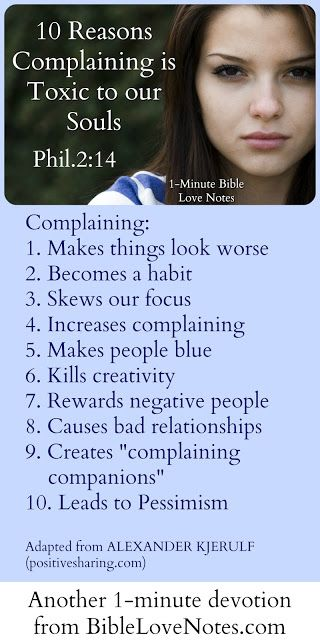 This 1-minute devotion explains why Philippians 2:14 tells us not to complain...it's not good for us physically, emotionally or spiritually.