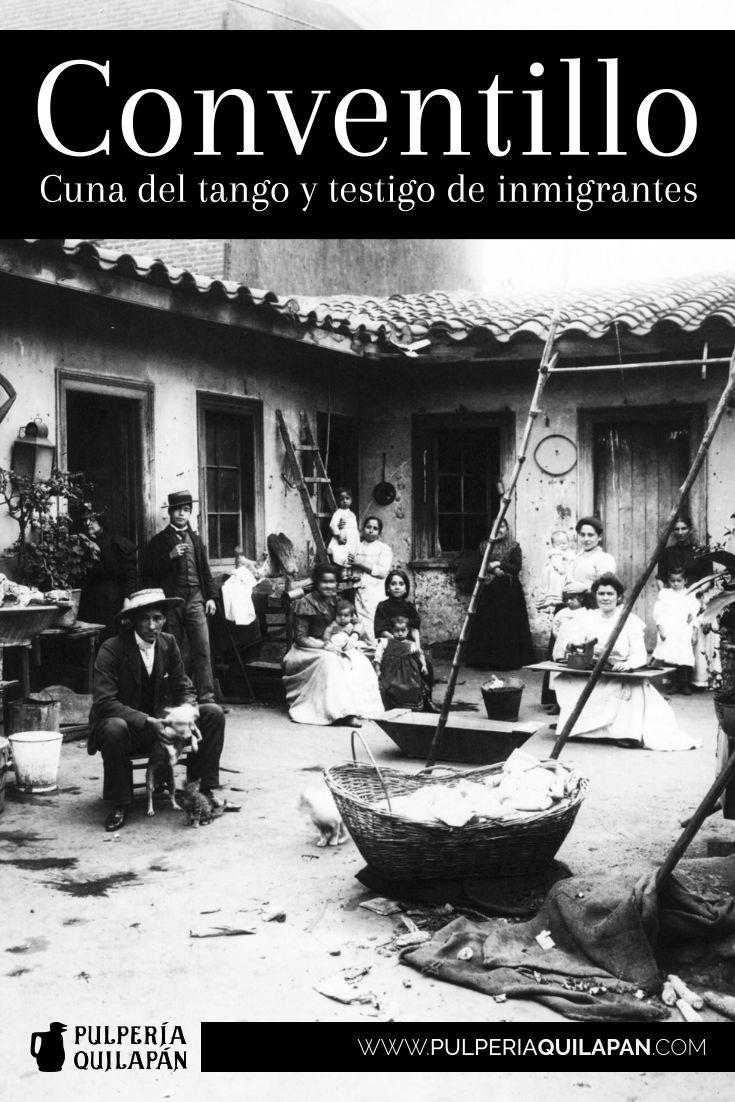 #Conventillo, Cuna del tango y testigo de inmigrantes http://pulperiaquilapan.com/?p=3993 #BuenosAires #Argentina