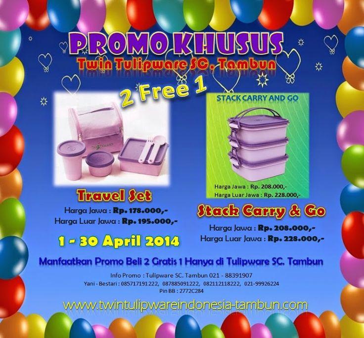 Promo Khusus Twin #Tulipware SC. Tambun Bulan April 2014: Travel Set, Stack Carry & Go