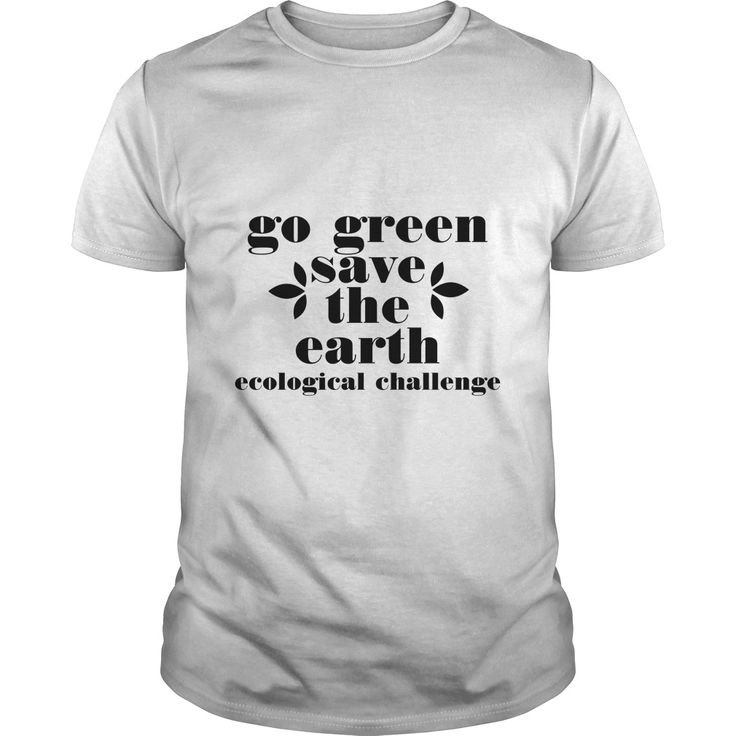 Go Green Save The Earth Ecological Challenger t shirts on sale ,ladies t shirts ,t shirt shopping ,t shirt design online ,neon t shirts ,stylish t shirts for mens ,design own t shirt ,latest t shirts for mens ,custom tshirt printing ,vintage tee shirts ,funny shirts for guys ,t shirt funny , retro shirts ,printing on t shirts ,custom t shirts online ,printed tee shirts , mens tees ,family t shirts ,mens black t shirts ,black t shirt mens ,