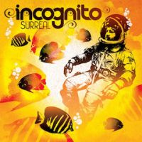 """New Incognito album """"SURREAL"""" coming this March 26th, 2012"""