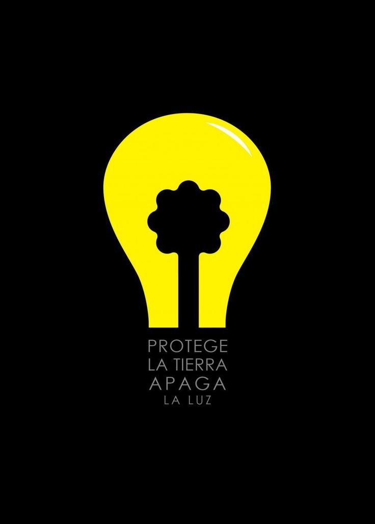 Protege la Tierra, apaga la Luz. #ecologia