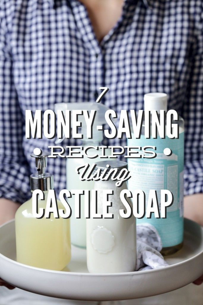7 Money-Saving Recipes Using Castile Soap! So many amazing, natural uses for castile soap. I love the bathroom cleaner, face wash, and hand soap. So many more you can make with just one 32-ounce bottle of castile soap. width=