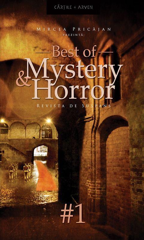 """Best of Mystery & Horror #1 - Revista de suspans"", editor Mircea Pricăjan, Herg Benet, April, 2014"