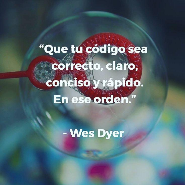 """14 Likes, 1 Comments - Jordi Cabot (@ingdesoftware) on Instagram: """"""""Que tu código sea  correcto, claro,  conciso y rápido.  En ese orden."""" - Wes Dyer  #código…"""""""