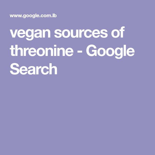 vegan sources of threonine - Google Search
