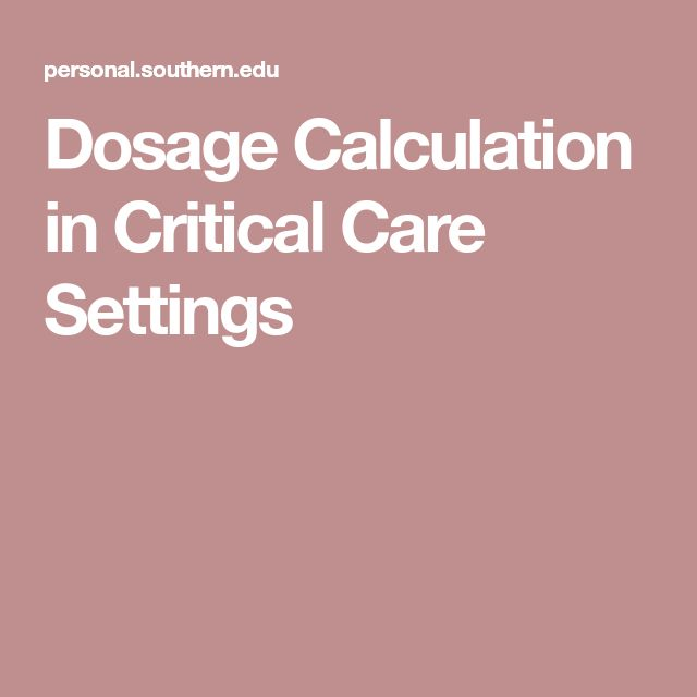 Dosage Calculation in Critical Care Settings