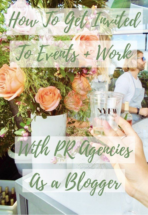 How To Get Invited To Blogger And Influencer Events Invitations Blog Blog Tips