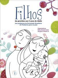 Dica de leitura: Filhos – da gravidez aos 2 anos de idade