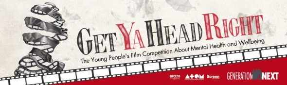 Getyaheadright Mental Health Film Competition / Free for all students under 18 / Live Action / Due Sep 20th
