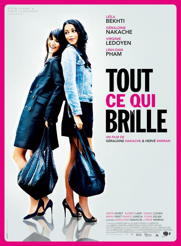 Tout ce qui brille (2010) de Géraldine Nakache & Hervé Mimran, avec Géraldine Nakache & Leïla Bekhti. Ely et Lila sont amies de longue date et vivent dans une banlieue populaire à 10 minutes de Paris, Puteaux. Lassées de vivre « à 10 minutes de tout », elles essayent de se fondre dans le chic des soirées parisiennes et pénétrer un monde qui n'est pas le leur.