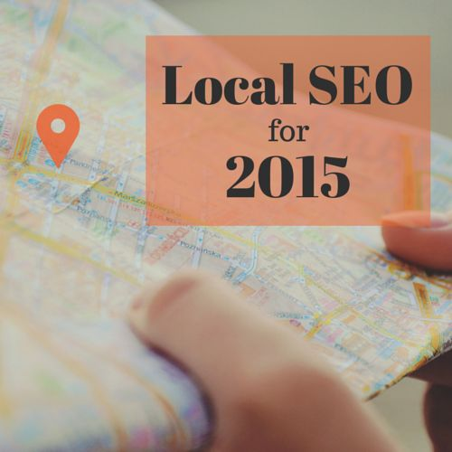 Local SEO for 2015: Don't Set it and Forget It #localseo