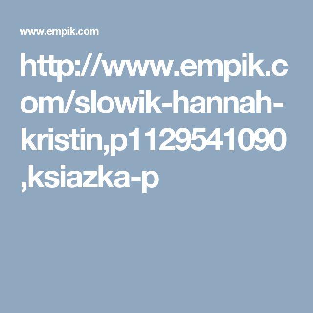 http://www.empik.com/slowik-hannah-kristin,p1129541090,ksiazka-p