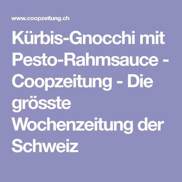Kürbis-Gnocchi mit Pesto-Rahmsauce - Coopzeitung - Die grösste Wochenzeitung der Schweiz