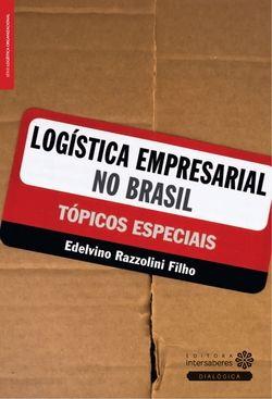 Logística empresarial no Brasil tópicos especiais