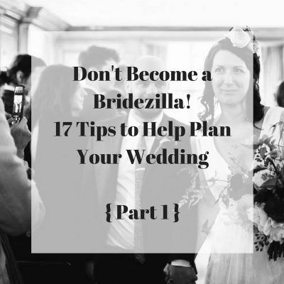 Don't be Bridezilla! 17 Tips to Help Plan Your Wedding {Part 1 (With images)   Easy wedding ...