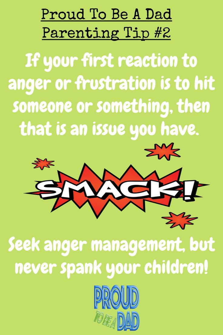 Proud To Be A Dad Parenting Tip #2 - If you have to spank your children it is a problem you have that needs to be sorted quickly. Proud dads do not need to resort to violence to discipline their kids.