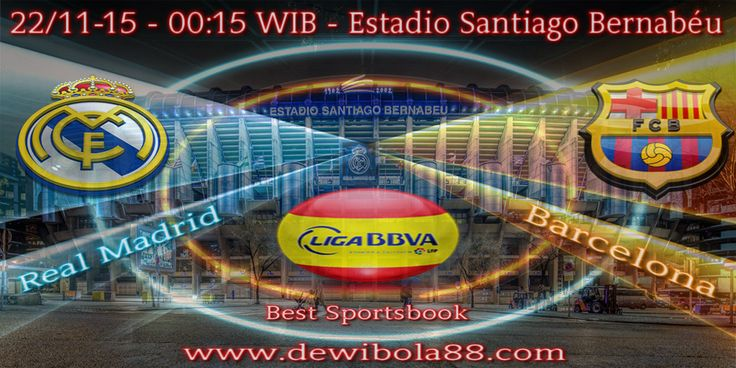 Dewibola88.com | SPAIN LA LIGA | Real Madrid vs Barcelona | Gmail : ag.dewibet@gmail.com YM : ag.dewibet@yahoo.com Line : dewibola88 BB : 2B261360 Path : dewibola88 Wechat : dewi_bet Instagram : dewibola88 Pinterest : dewibola88 Twitter : dewibola88 WhatsApp : dewibola88 Google+ : DEWIBET BBM Channel : C002DE376 Flickr : felicia.lim Tumblr : felicia.lim Facebook : dewibola88