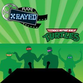 Season 1 Episode 13 of Flicks XRayed is about the film Teenage Mutant Ninja Turtles, Jeff and Tony Drag sound guy Bryan and Natasha to a late night screening put on by the Fifth Reel. Where we stay up late to discuss Retro Cartoons, Old School PSAs and Our Favorite Heroes in a half shell.