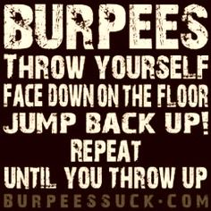 funny burpees pictures and quotes - Google Search