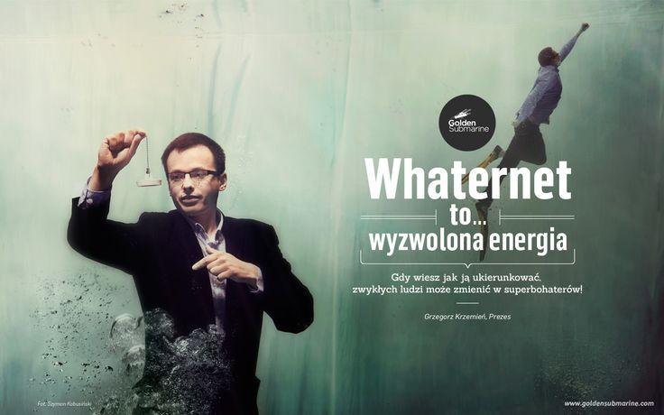 #whaternet to... wyzwolona #energia. Gdy wiesz jak ją ukierunkować, zwykłych ludzi może zmienić w superbohaterów!