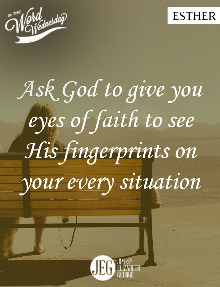 God is at work in your life, whether you realize it or not. Ask Him to give you eyes of faith to see His fingerprints on your every situation. ‪#‎InTheWordWednesday‬