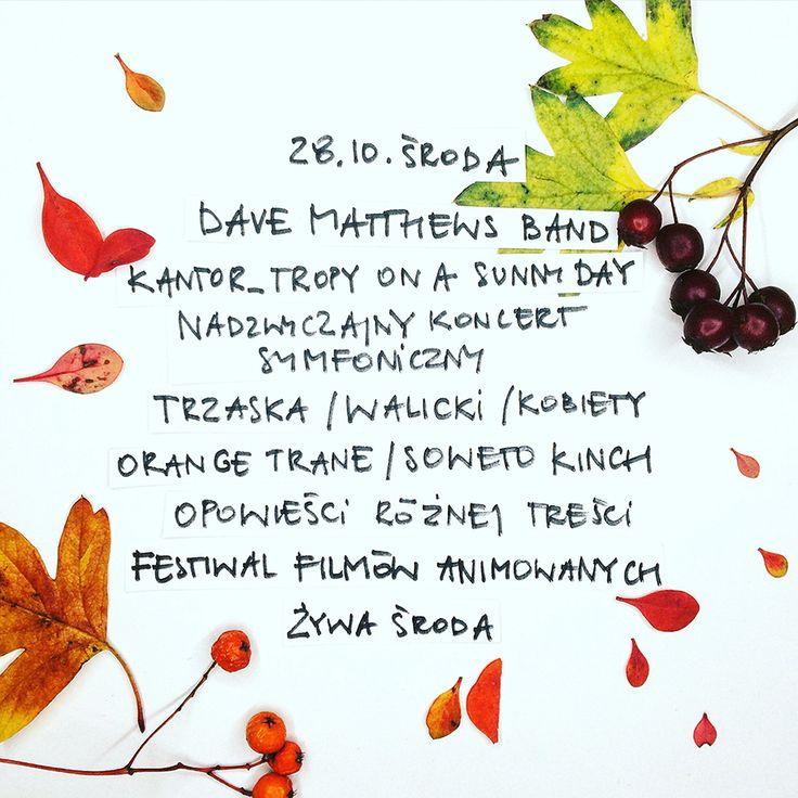 różne kolory jesieni i różne rodzaje kultury. Dave Matthews Band / 19:30, Ergo Arena: http://bit.ly/1O5XDHh Kantor_Tropy On A Sunny Day / 18:00, Gdański Teatr...