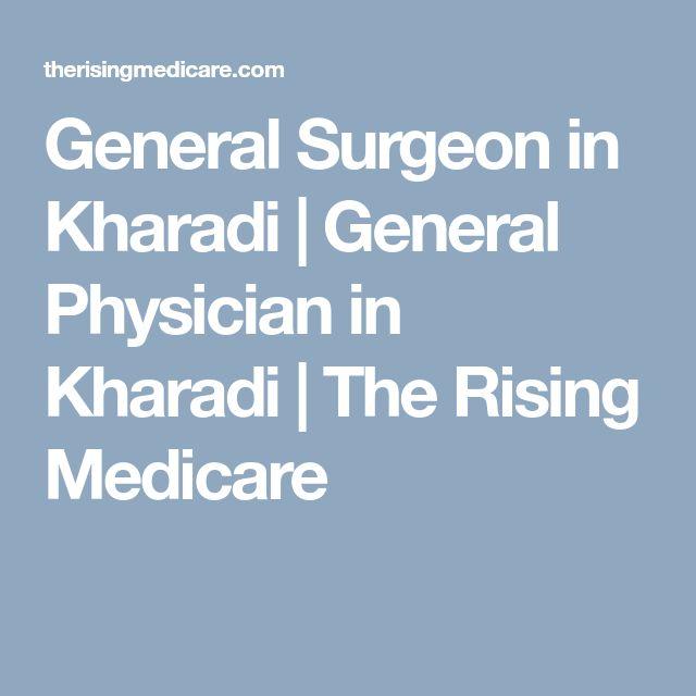 General Surgeon in Kharadi | General Physician in Kharadi | The Rising Medicare